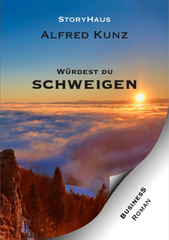Würdest du schweigen von Alfred Kunz